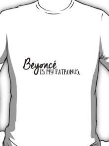 Beyonce is my patronus T-Shirt