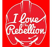 I LOVE THE REBELLION Photographic Print