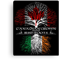 Canadian Grown with Irish Roots Canvas Print
