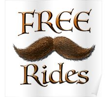 Free Mustache Rides Poster