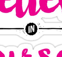 Believe in Yourself lettering Sticker
