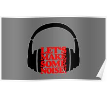 Let's make some noise - DJ headphones (black/red) Poster