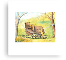 THEN THE BEAR PICKED UP THE RABBIT AND WIPED HIS BUTT WITH HIM Canvas Print