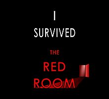I Survived the Red Room (Customised for a Client) by InterestingImag