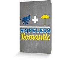 Hopeless Romantic Greeting Card