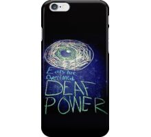 Ears Are Overrated iPhone Case/Skin