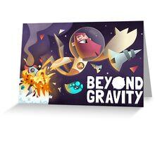 Beyond Gravity Greeting Card