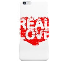 REAL LOVE iPhone Case/Skin