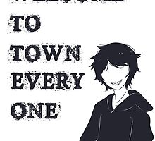 Welcome To Town Everyone by Keiiros