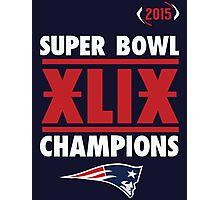 New England Patriots 2015 XLIX Super Bowl Champions Photographic Print