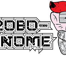 Robo-Gnome by Adam Atteia