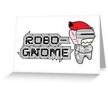 Robo-Gnome Greeting Card