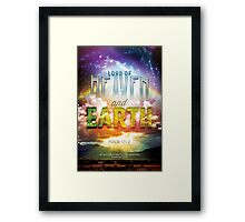 Lord of Heaven and Earth Framed Print