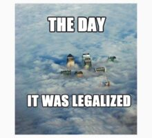 The Day it was Legalized by irReal