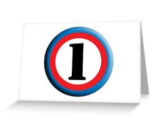 Roundel, TEAM SPORTS, NUMBER 1, FIRST, ONE, 1, Numero Uno, Competition, White on Black Greeting Card