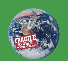 Fragile - Handle with Care by Basic Billy Boy Brown