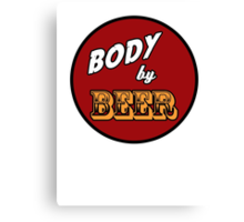 Body by Beer Canvas Print