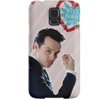 I Will Burn The Heart Out Of You :*) Samsung Galaxy Case/Skin