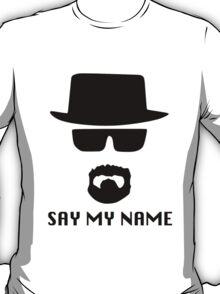 Heisenberg, say my name T-Shirt