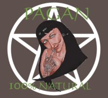 PAGAN ...100% Natural by RichardBrain