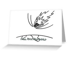 I Will Rock Your World - Plain Black Greeting Card