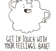 """LSP """"get in touch your feelings, babe"""" by Julia Sanchez"""