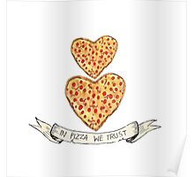 In pizza we trust Poster