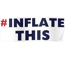 Patriots # Inflate This Poster