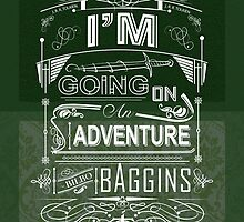 I'm going on an adventure! - Bilbo Baggins by carrottopjones