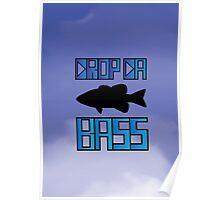 DROP THE BASS (fish) Poster