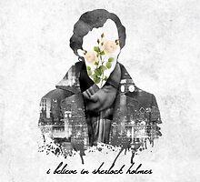I Believe in Sherlock Holmes by davsob