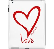LOVE....#BeARipple Red Heart on White iPad Case/Skin