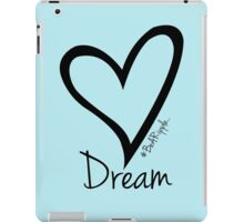 DREAM....#BeARipple Black Heart on Blue iPad Case/Skin