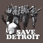 Save Detroit! by cuddlemachine