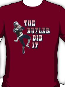 The Butler Did It - New England Patriots Malcolm Butler 21 T-Shirt
