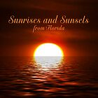 Sunrises and Sunsets from Florida Calendar  by Virginia N. Fred