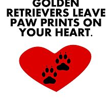 Golden Retrievers Leave Paw Prints On Your Heart by kwg2200