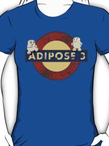 ADIPOSE!!! T-Shirt