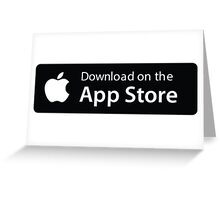 Apple App Store Button Greeting Card