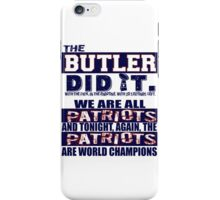The Butler Did It iPhone Case/Skin