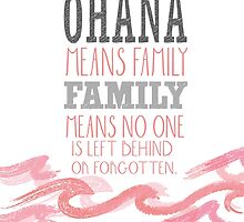 ohana means family..lilo and stitch.. pink by chicamarsh1