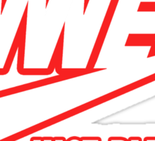 WWE Just Blew It. (Red Outline, White Inside) Sticker