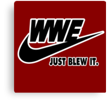 WWE Just Blew It. (White Outline, Black Inside) Canvas Print