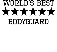 World's Best Bodyguard by kwg2200