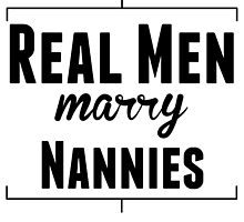 Real Men Marry Nannies by kwg2200