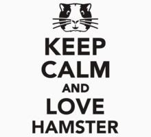 Keep calm and love Hamster Kids Clothes
