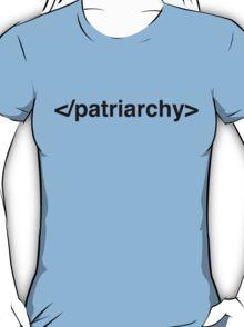 End Patriarchy T-Shirt