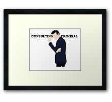Consulting Criminal Framed Print