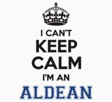 I cant keep calm Im an ALDEAN by icanting
