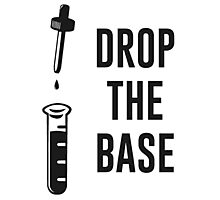 Drop the Bass Chemistry Base Photographic Print